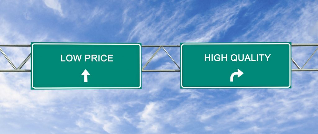 Low Price v High Quality